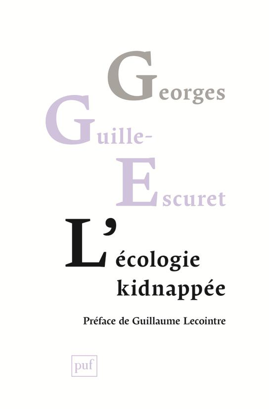 L'ECOLOGIE KIDNAPPEE